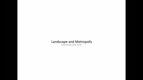 Thumbnail for entry Elective - Landscape and Metropolis