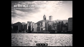 Thumbnail for entry FTH - Hub City Hong Kong (Triennale Studio)