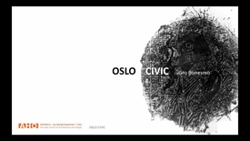 Thumbnail for entry ARK-UL - OSLO CIVIC