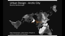 Thumbnail for entry UL - Urban Design Arctic City - Barents Borderspace
