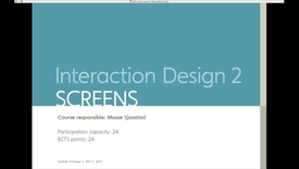 Thumbnail for entry IDE - Interaction Design 2 - Screens