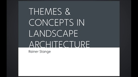 Thumbnail for entry UL - Themes and Concepts in Landscape Architecture