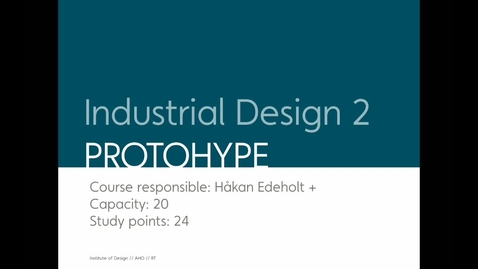Thumbnail for entry Design - Industrial Design 2 - Protohype