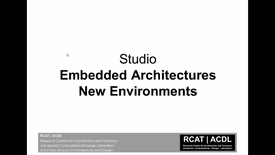 Thumbnail for entry ARK-UL - ACDL - Embedded Architectures + Information-Based Design