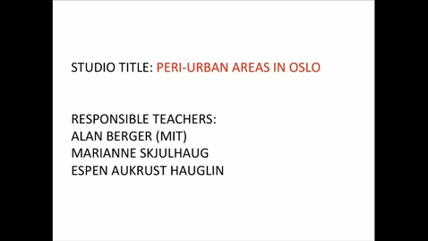 Thumbnail for entry UL - Peri Urban Areas in Oslo