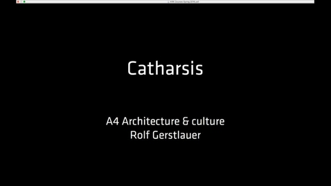 Thumbnail for entry ARK - Catharsis - The Morphology of the Body and the Space