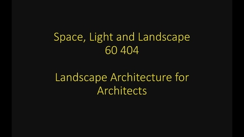 Thumbnail for entry UL - Space, Light and Landscape