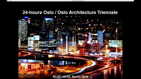 Thumbnail for entry ARK - 24-Hour Oslo - Versatile Architectures and New Demographies
