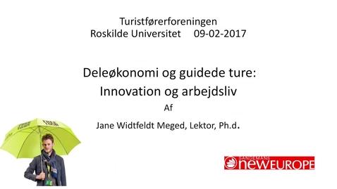 Thumbnail for entry Deleøkonomi og guidede ture: Innovation og arbejdsliv