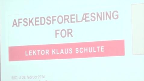 Thumbnail for entry Klaus Schulte, Lektor på CUID, Roskilde Universitet: Afskedsforelæsning