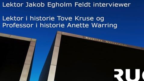 Thumbnail for entry  Fortider tur/retur Reenactment og historiebrug - Interview med Anette Warring og Tove Kruse