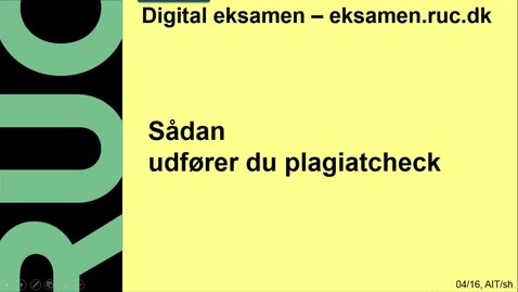 Thumbnail for entry Digital Eksamen: Plagiatcheck med Urkund