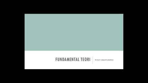 Thumbnail for entry 3. Fundamental teori