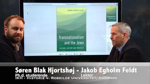 Thumbnail for entry Interview med Jakob Egholm Feldt om hans bog: Transnationalism and the Jews