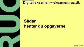 Thumbnail for entry Digital Eksamen: Hente opgaver