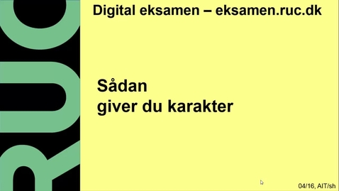 Thumbnail for entry Digital Eksamen: Karaktergivning