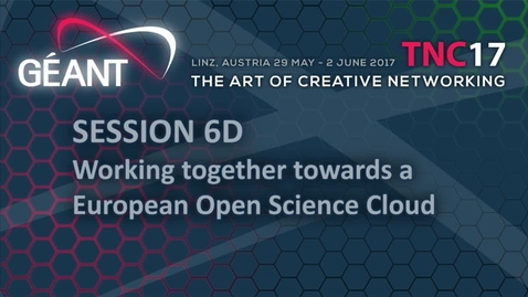Thumbnail for entry 6D - Working together towards a European Open Science Cloud.mp4