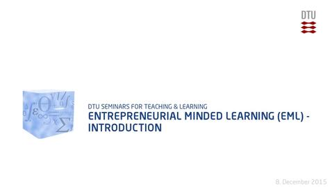 Thumbnail for entry Entrepreneurial Minded Learning (EML) - Introduction