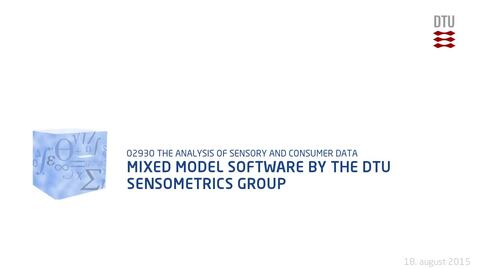 Thumbnail for entry Mixed model software by the DTU Sensometrics group