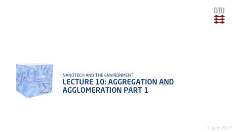 Thumbnail for entry Lecture 10: Aggregation and Agglomeration Part 1