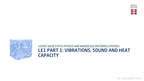 Thumbnail for entry Le1 part 1: Vibrations, sound and heat capacity