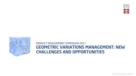 Thumbnail for entry Geometric Variations Management: New challenges and opportunities