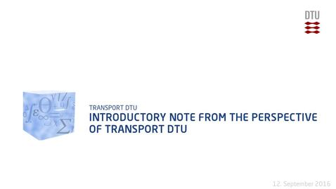 Thumbnail for entry Introductory note from the perspective of Transport DTU