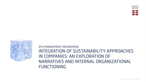 Thumbnail for entry Integration of sustainability approaches in companies: an exploration of narratives and internal organizational functioning