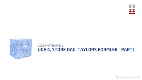 Thumbnail for entry Uge 4, Store Dag: Taylors formler - Part1