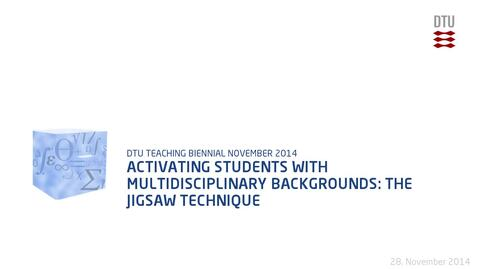 Thumbnail for entry Activating students with multidisciplinary backgrounds: The jigsaw technique