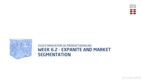 Thumbnail for entry Week 6.2 - Expanite and market segmentation
