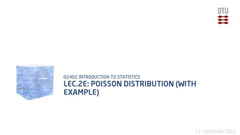 Thumbnail for entry Lec.2E: Poisson Distribution (With Example)