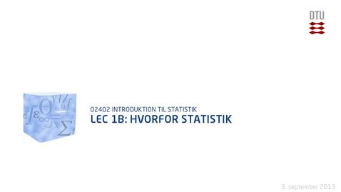 Thumbnail for entry Lec 1B: Hvorfor Statistik