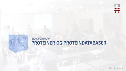 Thumbnail for entry Proteiner og proteindatabaser