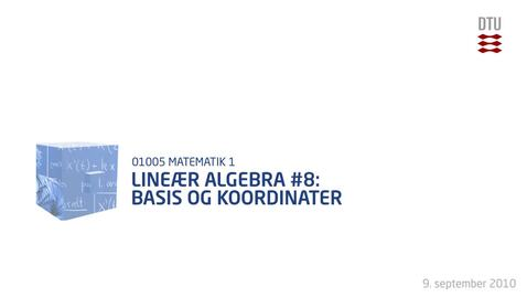 Thumbnail for entry Lineær Algebra 8: Basis og koordinater
