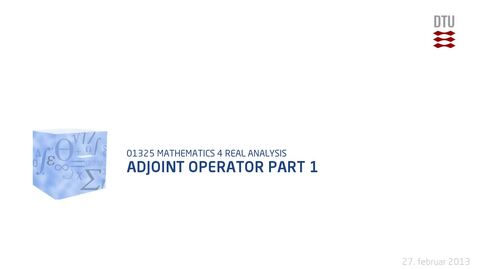 Thumbnail for entry Adjoint Operator Part 1