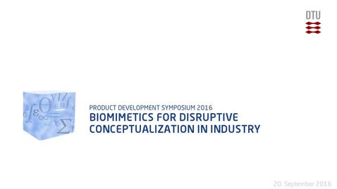 Thumbnail for entry Biomimetics for disruptive conceptualization in Industry