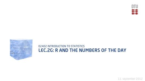 Thumbnail for entry Lec.2G: R And The Numbers Of The Day
