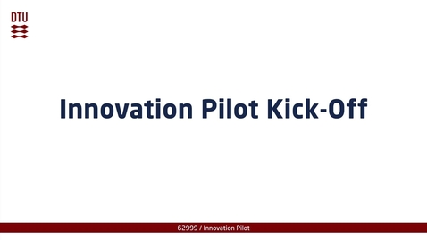 Thumbnail for entry Innovation Pilot Kick-Off part 1