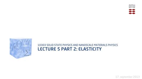 Thumbnail for entry Lecture 5 part 2: Elasticity