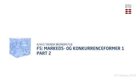 Thumbnail for entry F5: Markeds- og konkurrenceformer 1 Part 2