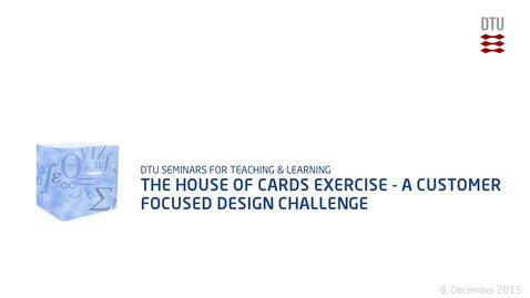 Thumbnail for entry The house of cards exercise - A customer focused design challenge