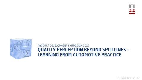 Thumbnail for entry Quality Perception beyond splitlines – learning from automotive practice
