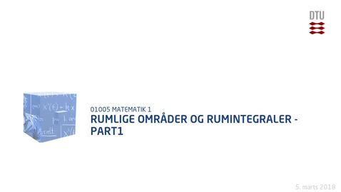 Thumbnail for entry Rumlige områder og Rumintegraler - Part1