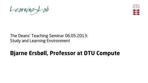 Thumbnail for entry The Deans' Teaching Seminar 06.05.2013: Study and Learning Environment #4