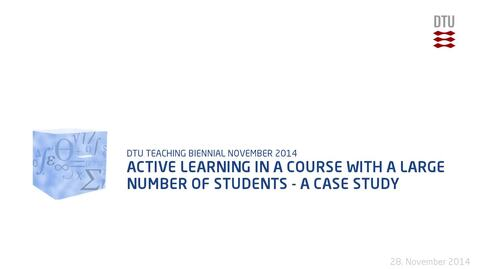 Thumbnail for entry Active learning in a course with a large number of students - A case study