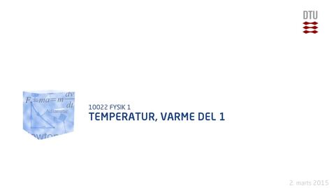 Thumbnail for entry Temperatur, varme Del 1
