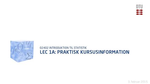 Thumbnail for entry Lec 1A: Praktisk Kursusinformation (480p)
