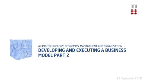 Thumbnail for entry Developing and executing a business model Part 2