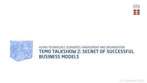 Thumbnail for entry TEMO Talkshow 2: Secret of successful business models